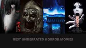 BEST UNDERRATED HORROR MOVIES