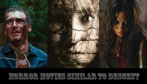 horror movies similar to The Descent